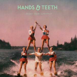 Hands and Teeth - Enjoy Your Lifestyle