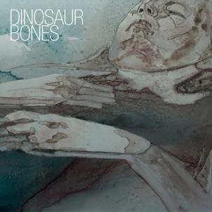 Dinosaur Bones - Birthright