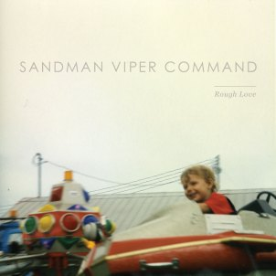 Sandman Viper Command - Rough Love
