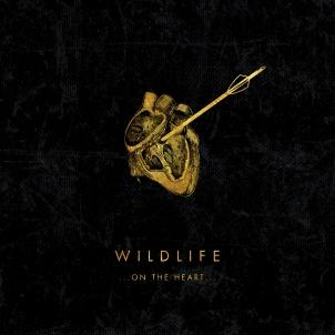 Wildlife - ...On The Heart